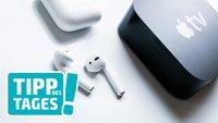AirPods mit fremden iPhone und Apple TV koppeln