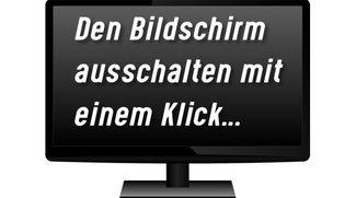 Bildschirm ausschalten – Mit Hotkey oder Mausklick