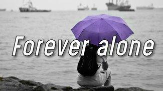 Forever alone: Bedeutung und Ursprung des Memes
