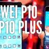 Huawei P10 vs. P10 Plus: Video-Vergleich der Flaggschiff-Geschwister