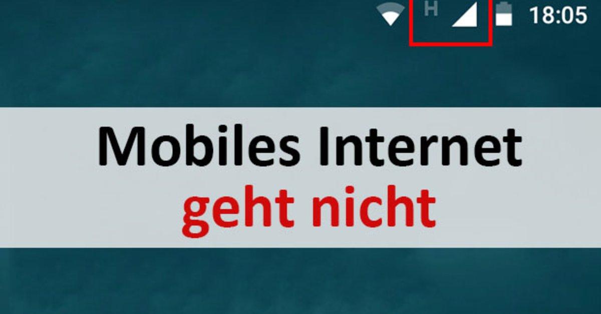 Lösung Mobiles Internet Funktioniert Nicht Giga