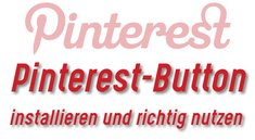 Pinterest-Button in Firefox, Chrome, Internet Explorer und Co