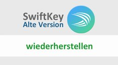 Swiftkey: Alte Version wiederherstellen