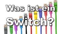 Was ist ein Switch? Schnell erklärt