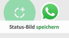 WhatsApp: Status-Bilder speichern – so geht's