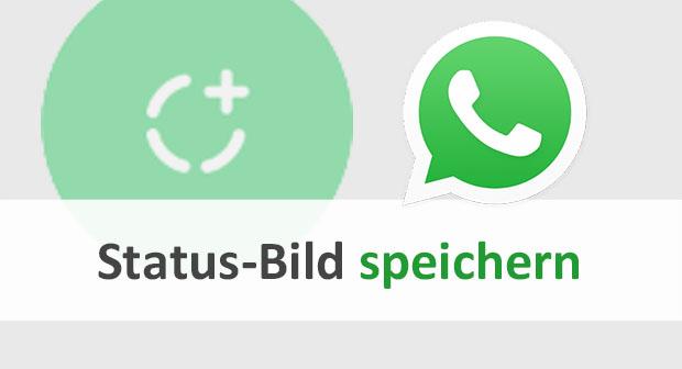 Whatsapp Status Bilder Speichern So Gehts