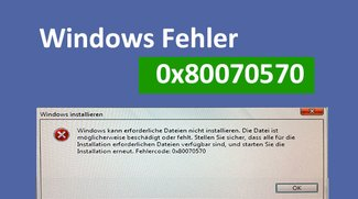 Lösung: Windows-Fehler 0x80070570 bei Installation oder Kopiervorgang