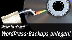 WordPress-Backup anlegen – Datenbank & Dateien sichern