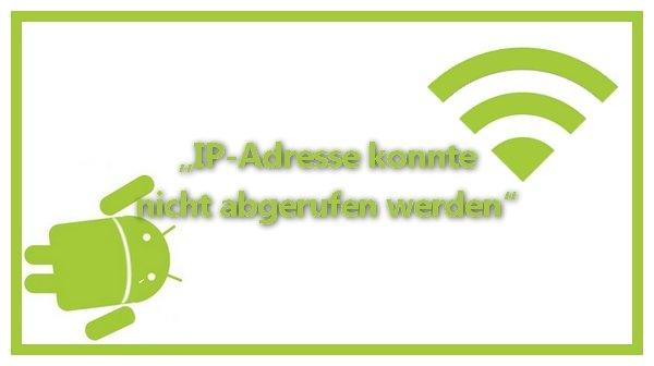 IP Adresse konnte nicht abgerufen werden Android Titelbild