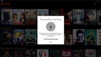 Netflix für Windows 10 ab sofort mit Download- und Offline-Funktion