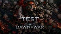 Dawn of War 3 im Test: Vom Noob zum Space Marine // Gewinnspiel
