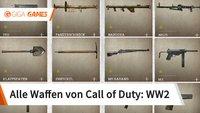 Call of Duty - WW2: Waffen - Liste, Bilder und Werte