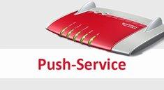 Fritzbox: Push-Service einrichten & aktivieren – so schnell geht's
