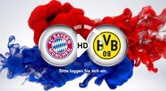 Fußball heute: FC Bayern - Borussia Dortmund im Live-Stream und TV
