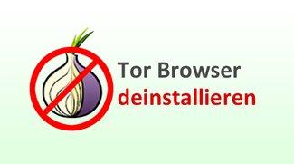Tor Browser komplett deinstallieren – so geht's