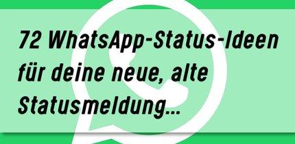 72 gute WhatsApp-Status-Ideen – von crazy bis seriös