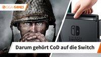 Call of Duty - WW2: Warum es unbedingt auf die Nintendo Switch gehört