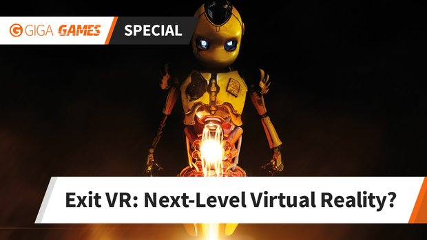 Exit VR: Das nächste Level der Virtual Reality