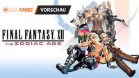 Final Fantasy XII The Zodiac Age in der Vorschau: Aus alt mach neu
