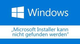 Lösung: Microsoft Installer kann nicht gefunden werden