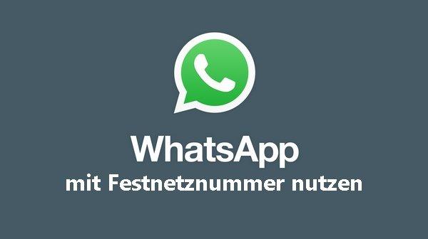 Whatsapp über Festnetz