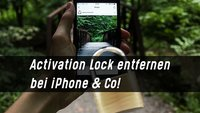 Activation Lock entfernen – iPhone, iPad & Co