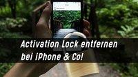 Activation Lock entfernen – iPhone, iPad & Co