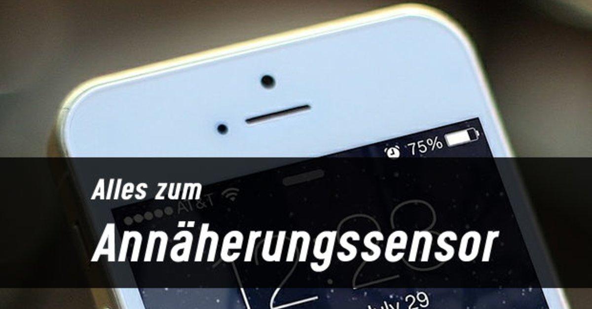 Iphone Entfernungsmesser Reinigen : Wie funktioniert der annäherungssensor? was tun bei problemen?