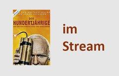 Stream: Der Hundertjährige,...