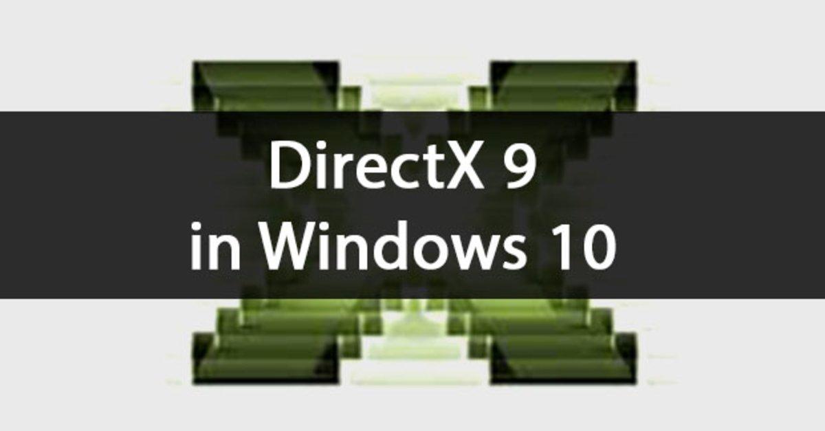 DirectX 9 in Windows 10, 7 und 8 installieren – so geht's