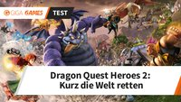 Dragon Quest Heroes 2 im Test: Glückliche Dynasty-Warriors retten die Welt