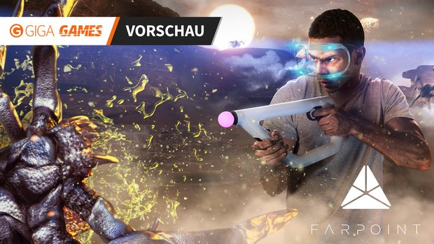 Farpoint in der Vorschau: Starship Troopers in Virtual Reality