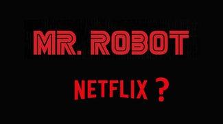 Mr. Robot bei Netflix?