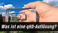 Was ist qHD? Vergleich zu Full-HD und QHD