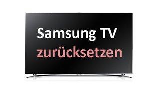 Samsung TV zurücksetzen – so geht's