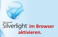 Silverlight aktivieren...