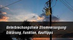 Unterbrechungsfreie Stromversorgung: Kapazität berechnen, Kauftipps