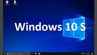 Was ist der Windows 10 S Modus? Und was sind die Unterschiede zum normalen Windows 10?