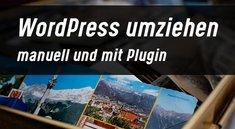 WordPress umziehen - neuer Server, neue Domain