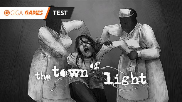 The Town Of Light im Test: Auf den Spuren des Wahnsinns