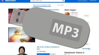 Dailymotion to MP3: Musik aus Videos speichern