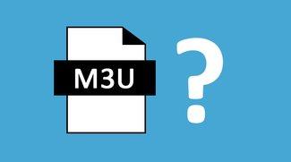 Was ist eine M3U-Datei? Wie erstellen?