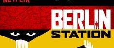 Berlin Station: Staffel 3 des Spionage-Dramas ab sofort im Stream (Netflix) – Episodenguide, Trailer & mehr