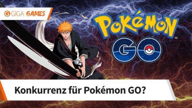 Bleach – Paradise Lost: Das nächste Pokémon GO?
