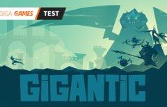 Gigantic im Test:...