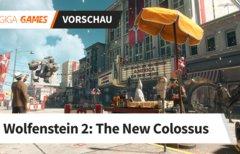 Wolfenstein 2 in der Vorschau:...