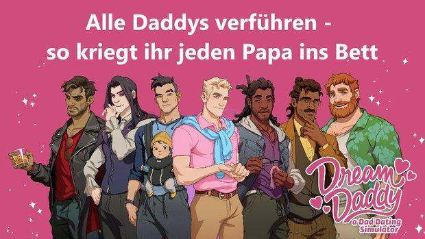 Dream Daddy: So kriegt ihr jeden Daddy (inkl. Dates, Ende und Vorlieben)