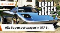 GTA 5: Autos - Diese Supersportwagen dürfen...