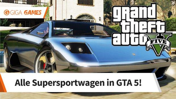 GTA 5: Autos - Diese Supersportwagen dürfen in keiner Garage fehlen