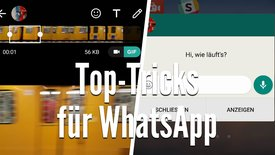 Top-WhatsApp Tricks, die man kennen s...